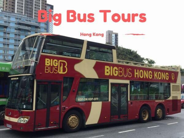 Hop-On Hop-Off Big Bus Tours {Hong Kong}