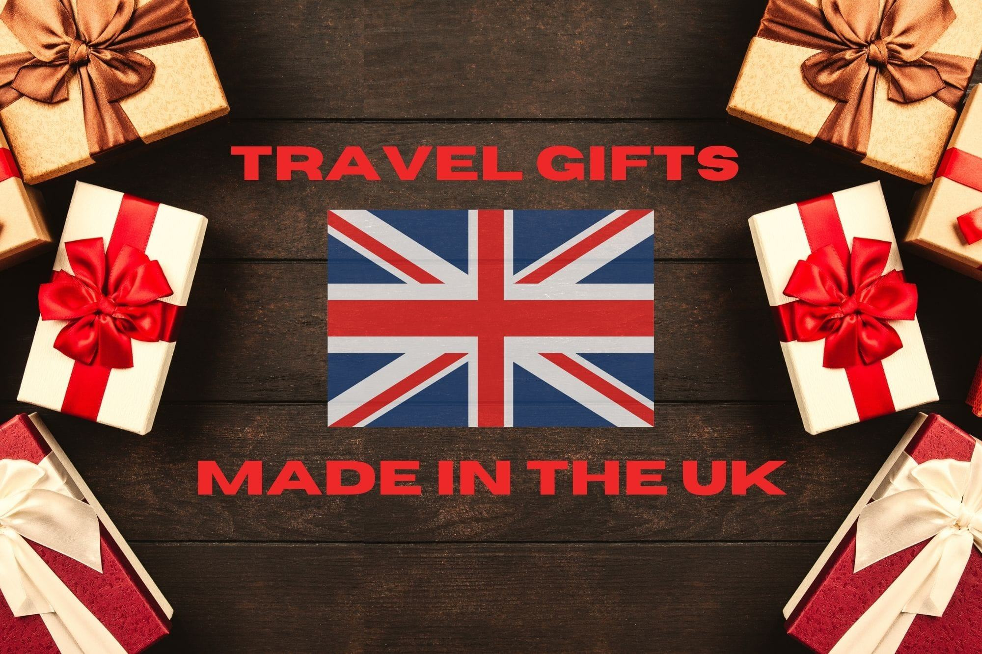 Gifts Made in Britain: Gift Ideas for Travel Lovers