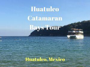 Huatulco Catamaran Bays Tour {Review}