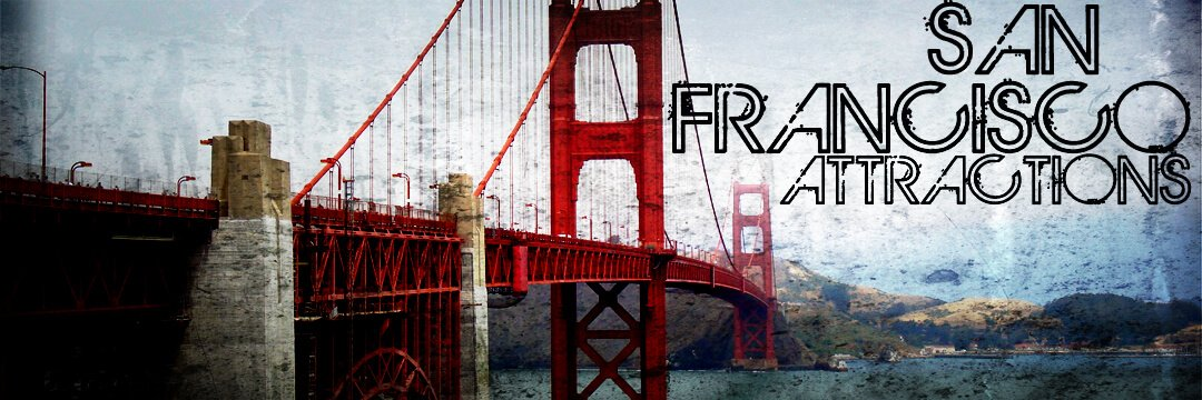 Must See Attractions In San Francisco {California}