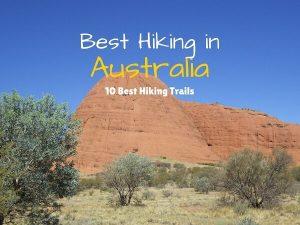 Best Hiking Trails In Australia {Top10}