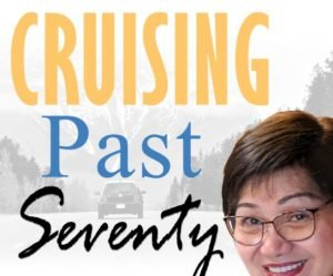 Cruising Past Seventy {Book Review}