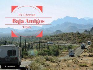 Baja Mexico RV Caravans {Baja Amigos}