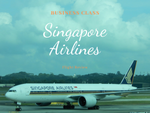Singapore Airlines Business Class Flight Review