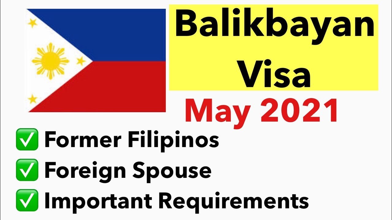 🇵🇭PHILIPPINE BALIKBAYAN VISA   REQUIREMENTS FOR FORMER FILIPINOS AND FOREIGN SPOUSES