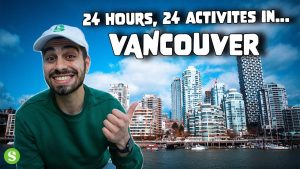 I Found 24 Unique Things To Do In VANCOUVER In 24 HOURS