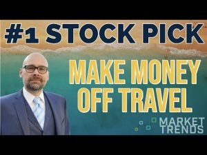 The BEST Travel Stock Pick Right Now!