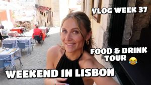 VLOG   LONG WEEKEND IN LISBON – FOOD AND DRINK TOUR