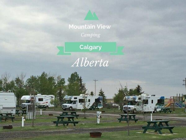 Camping Near Calgary {Mountain View RV Park}