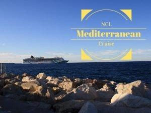 NCL Mediterranean Cruise {Norwegian} Review