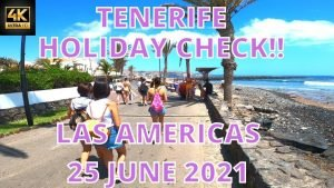 Tenerife – Holiday check in Las Americas! Friday!! Friday!! – 25 June 2021