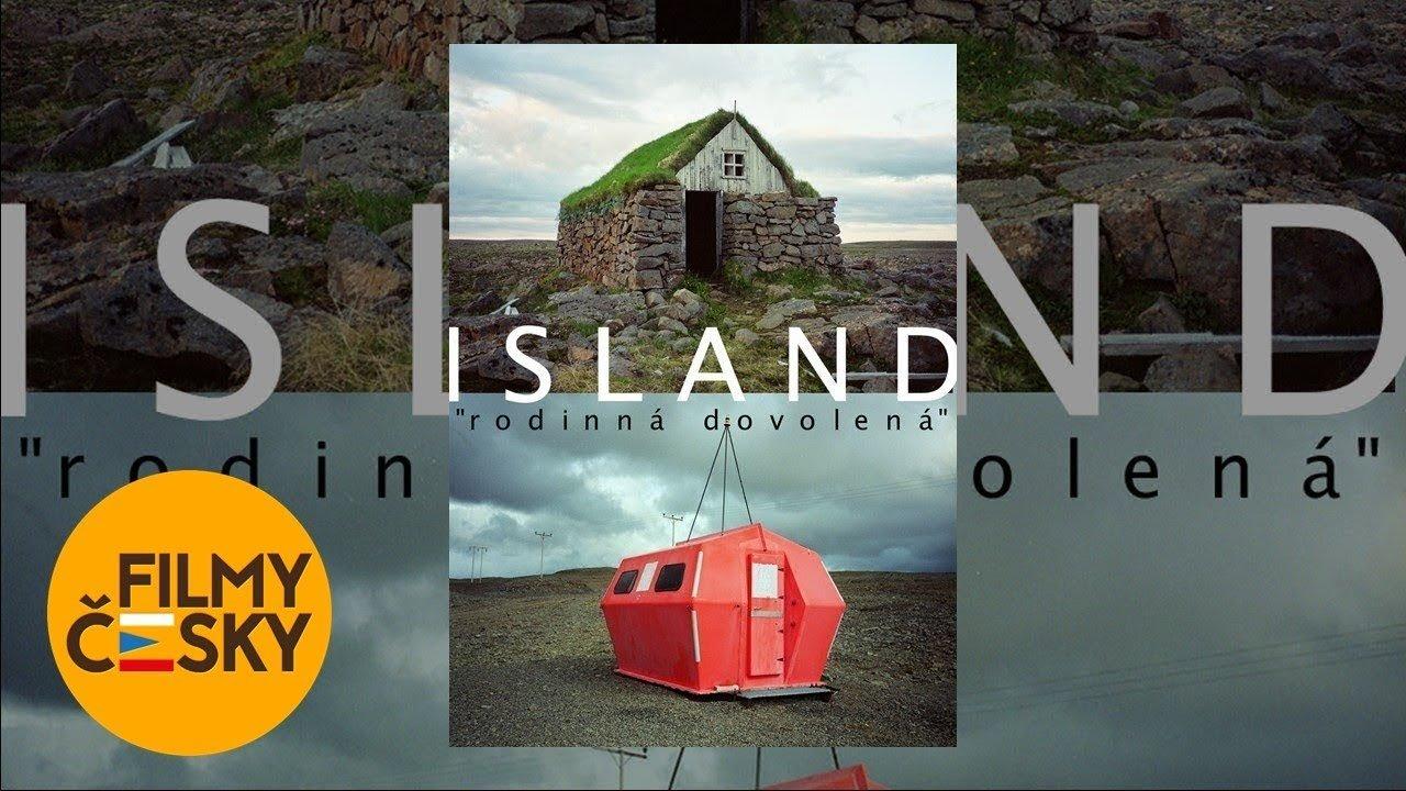 Island – rodinná dovolená | celý dokument
