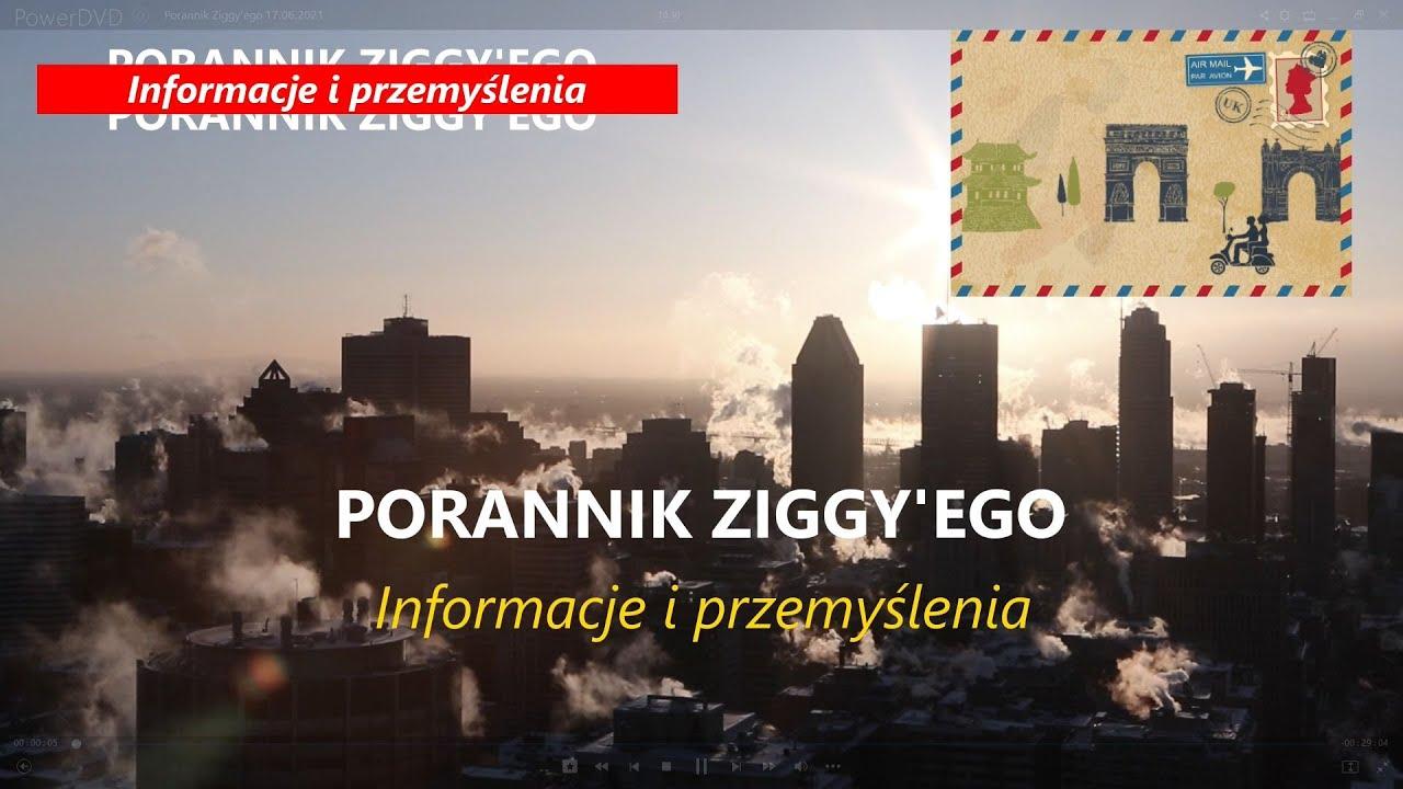 Porannik Ziggy'ego 23 06 2021