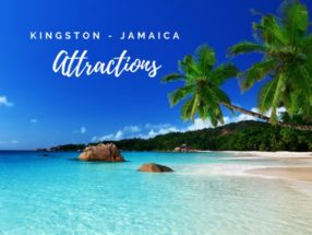 Attractions In Kingston Jamaica {Top Rated}