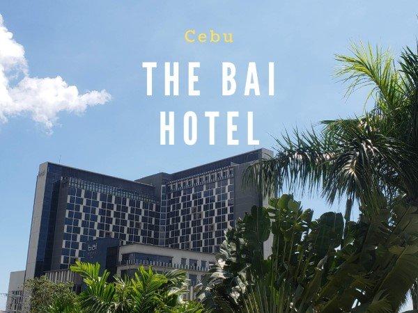 Review Of The bai Hotel Cebu {Philippines}