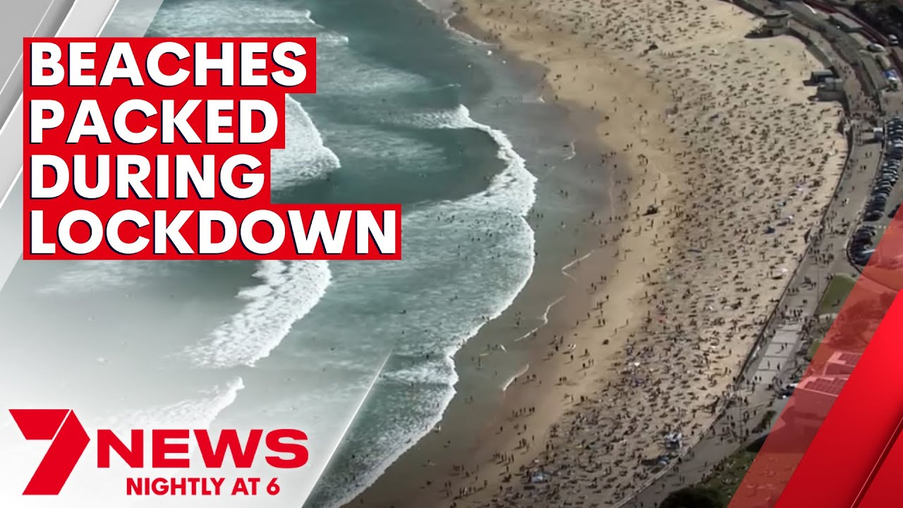Packed beaches during Sydney's COVID pandemic lockdown | 7NEWS